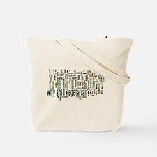 Why Am I Vegetarian Tote Bag