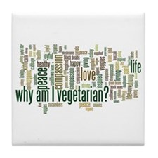 Why Am I Vegetarian Tile Coaster