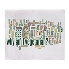 Why Am I Vegetarian Throw Blanket