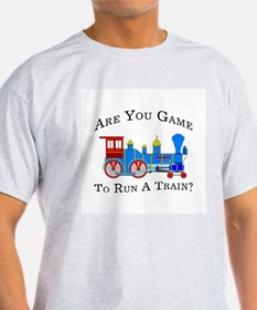 Game To Run A Train - Ash Grey T-Shirt