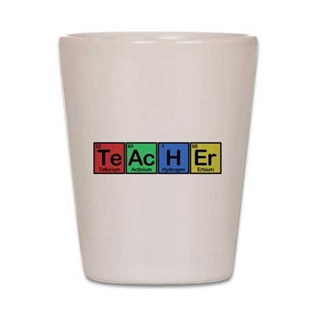 Teacher made of Elements colors Shot Glass