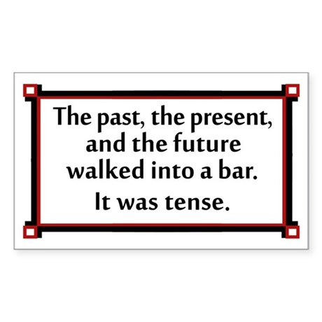 The past, the present, and the future... Sticker (