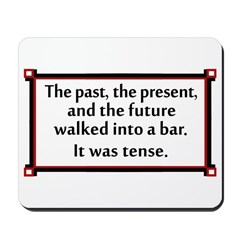 The past, the present, and the future... Mousepad