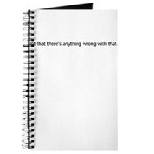 Anything Wrong Journal