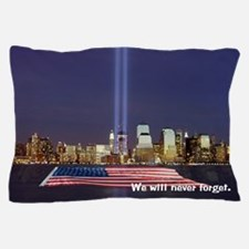 9/11 Tribute - Never Forget Pillow Case