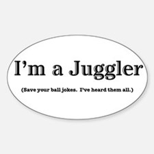 Im a Juggler Sticker (Oval)