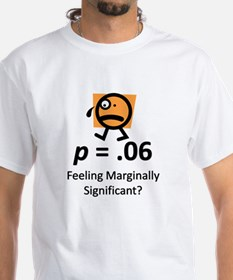 Feeling Marginally Significant? Shirt