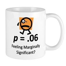 Feeling Marginally Significant? Mug