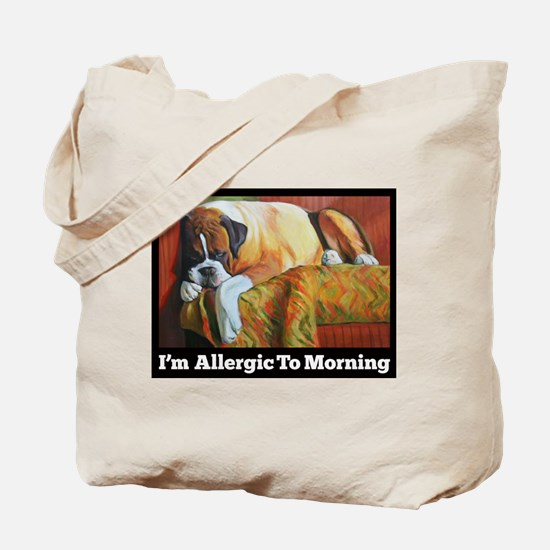 Allergic to Morning Tote Bag