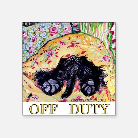 "Scottish Terrier Off Duty Square Sticker 3"" x 3"""