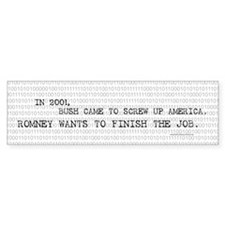 Anti Mitt Romney bumper sticker - Bush Screw Up