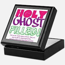 HOLY GHOST FILLED! Keepsake Box