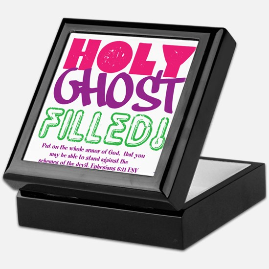 HOLY GHOST FILLED! Keepsake Box