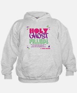 HOLY GHOST FILLED! Hoodie
