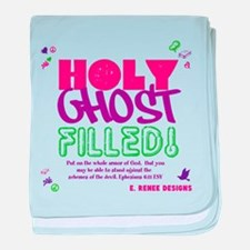 HOLY GHOST FILLED! baby blanket