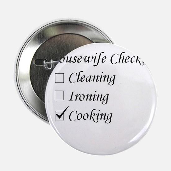 """Housewife Checklist 2.25"""" Button"""