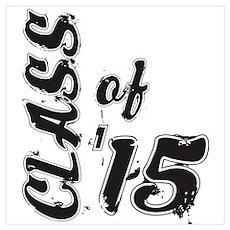 Class of 2015 Wall Art Poster