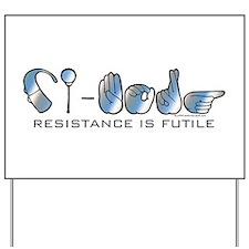 CI-Borg Resistance Daughter Yard Sign