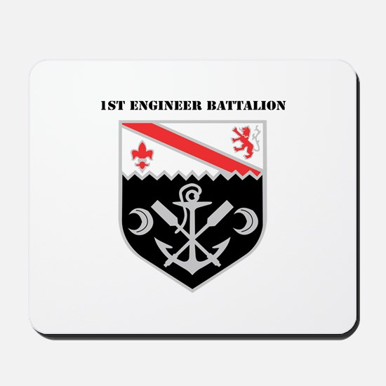 DUI - 1st Engineer Battalion with Text Mousepad