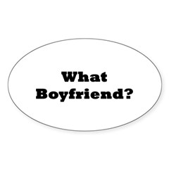 What Boyfriend? Oval Decal