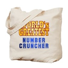 World's Greatest Number Cruncher Tote Bag