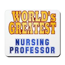 World's Greatest Nursing Professor Mousepad