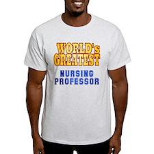 World's Greatest Nursing Professor T-Shirt