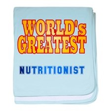 World's Greatest Nutritionist baby blanket