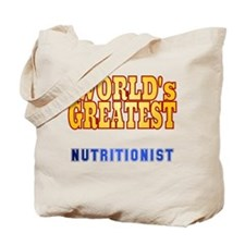 World's Greatest Nutritionist Tote Bag