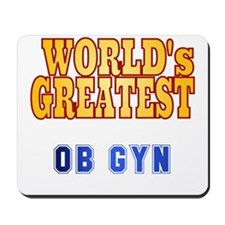 World's Greatest OB GYN Mousepad