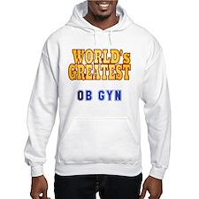World's Greatest OB GYN Hoodie