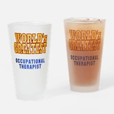 World's Greatest Occupational Therapist Drinking G