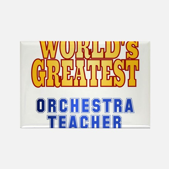 World's Greatest Orchestra Teacher Rectangle Magne