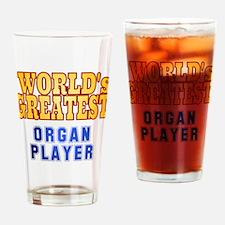 World's Greatest Organ Player Drinking Glass
