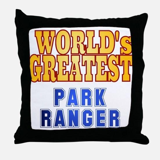 World's Greatest Park Ranger Throw Pillow