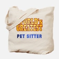 World's Greatest Pet Sitter Tote Bag