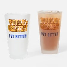World's Greatest Pet Sitter Drinking Glass