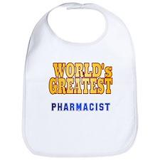 World's Greatest Pharmacist Bib