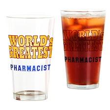 World's Greatest Pharmacist Drinking Glass