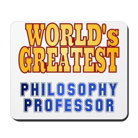 World's Greatest Philosophy Professor Mousepad