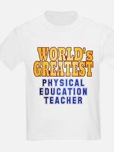 World's Greatest Physical Education Teacher T-Shirt