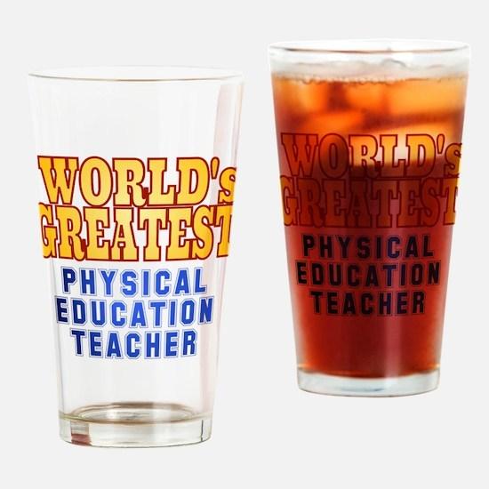 World's Greatest Physical Education Teacher Drinki