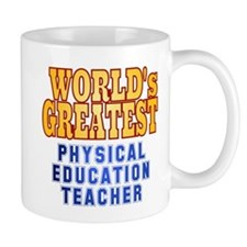 World's Greatest Physical Education Teacher Mug