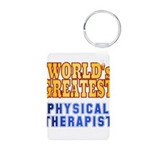 World's Greatest Physical Therapist Keychains