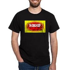 Im Engaged, Yippee/t-shirt T-Shirt