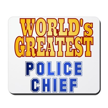 World's Greatest Police Chief Mousepad