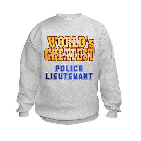 World's Greatest Police Lieutenant Kids Sweatshirt