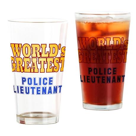 World's Greatest Police Lieutenant Drinking Glass