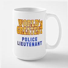 World's Greatest Police Lieutenant Large Mug