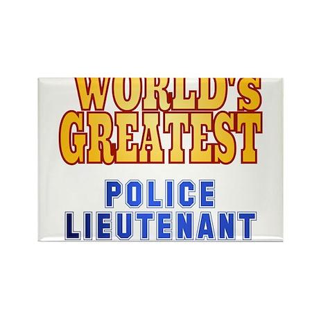 World's Greatest Police Lieutenant Rectangle Magne
